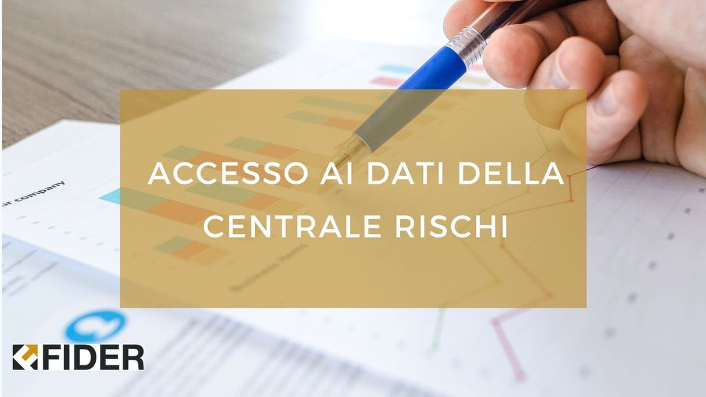 Accesso ai dati della Centrale Rischi