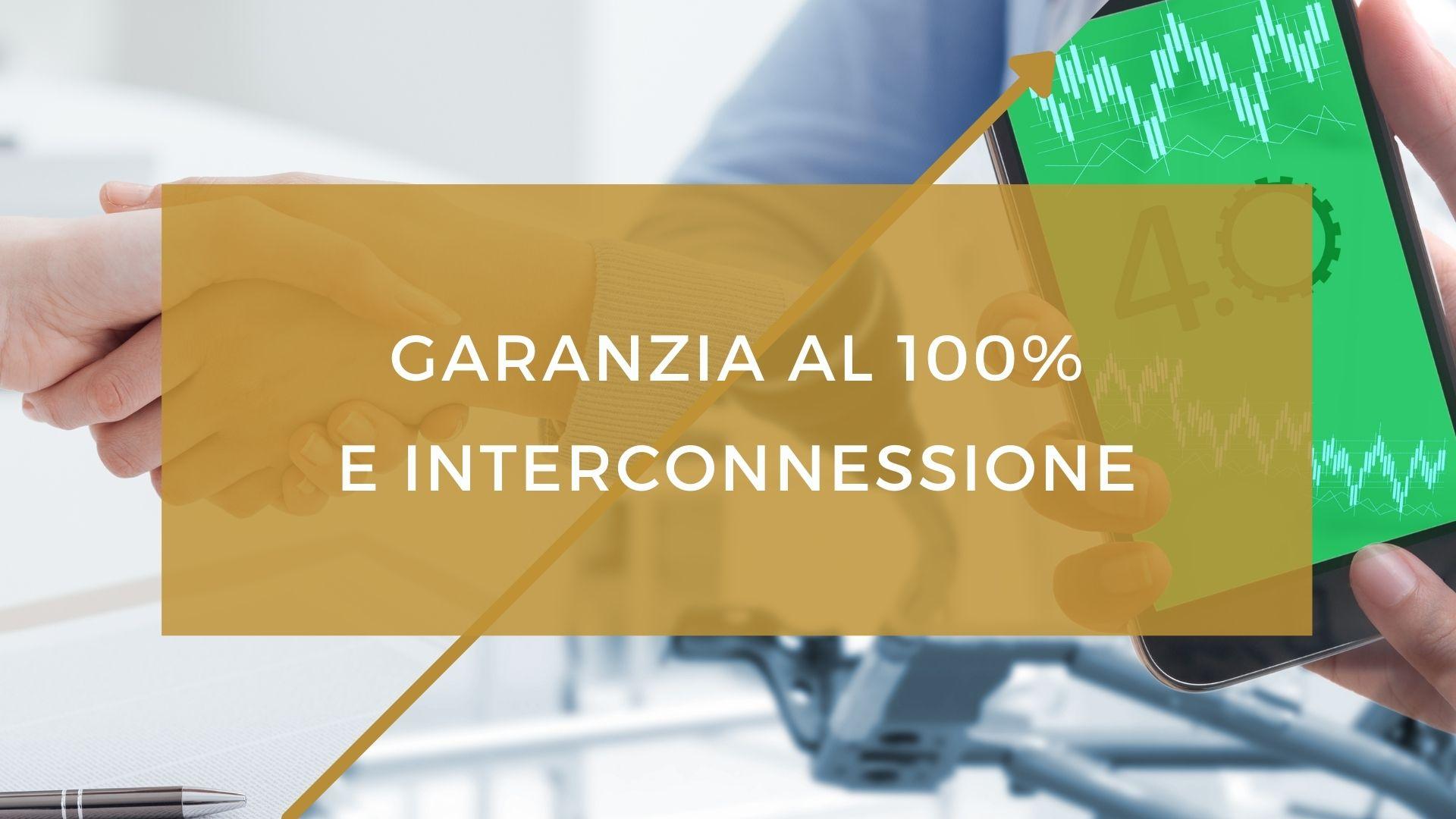Garanzia al 100% e interconnessione